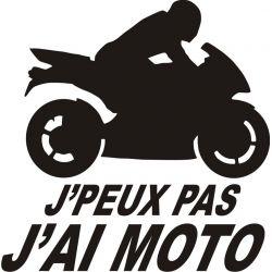 J'peux pas j'ai moto - Sticker autocollant